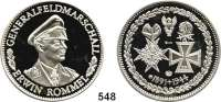 M E D A I L L E N,Weltkrieg Silbermedaille 1981 (999).  Auf den Oberbefehlshaber des Deutschen Afrika-Korps Generalfeldmarschall Erwin Rommel.  40,1 mm.  31 g.