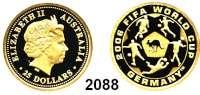 AUSLÄNDISCHE MÜNZEN,Australien 25 Dollars 2006 (7,77 g fein).  Fußball WM 2006 - Känguru und Spieler auf Fußball.  Schön 987.  KM 869.  Fb. 102.  GOLD
