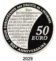 AUSLÄNDISCHE MÜNZEN,E U R O  -  P R Ä G U N G E N Frankreich50 Euro 2009.  (Silber, 5 Unzen).  Europäischer Gerichtshof für Menschenrechte.  Schön 1037.  KM 1585.  Im Originaletui mit Zertifikat.