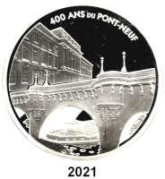 AUSLÄNDISCHE MÜNZEN,E U R O  -  P R Ä G U N G E N Frankreich20 Euro 2007.  (Silber, 5 Unzen).  Pont Neuf (Neue Brücke).  Schön 915.  KM 1494.  Im Originaletui mit Zertifikat.