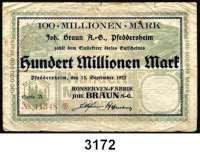 P A P I E R G E L D   -   N O T G E L D,Hessen PfeddersheimKonservenfabrik Joh. Braun A-G.  100 Millionen Mark 15.9.1923.  Keller 4291b.