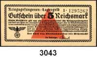P A P I E R G E L D,Besatzungsausgaben des II. Weltkrieges Gutscheine der deutschen Kriegsgefangenenlager 1939 - 19455 Reichsmark o.D.  Ros. DWM-26 b.  LOT 3 Scheine mit fortlfd. Nummern.
