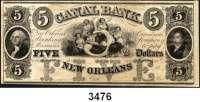 P A P I E R G E L D,AUSLÄNDISCHES  PAPIERGELD U.S.A.Louisiana.  Canal Bank of New Orleans.  5 Dollars 18xx.  Blankette.
