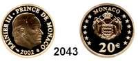 AUSLÄNDISCHE MÜNZEN,E U R O  -  P R Ä G U N G E N Monaco20 EURO 2002  (5,8g fein).  Fürst Rainer III.  Schön 55.  KM 177.  Fb. 36.  Im Originaletui mit Zertifikat.  GOLD