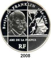 AUSLÄNDISCHE MÜNZEN,E U R O  -  P R Ä G U N G E N Frankreich20 Euro 2006.  (Silber, 5 Unzen).  Benjamin Franklin.  Schön 840.  KM 1443.  Im Originaletui mit Zertifikat.