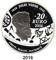 AUSLÄNDISCHE MÜNZEN,E U R O  -  P R Ä G U N G E N Frankreich20 Euro 2006.  (Silber, 5 Unzen).  Jules Verne.  Schön 875.  KM 2067.  Im Originaletui mit Zertifikat.