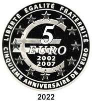 AUSLÄNDISCHE MÜNZEN,E U R O  -  P R Ä G U N G E N Frankreich5 Euro 2007.  (Silber, 5 Unzen).  5 Jahre Euro Bargeld.  Schön 922.  KM 1524.  Im Originaletui mit Zertifikat.
