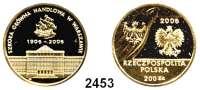 AUSLÄNDISCHE MÜNZEN,Polen Republik seit 1990200 Zlotych 2006 (13,95 g fein).  100 Jahre Wirtschaftsschule in Warschau.  Schön 600.  Fb. 212.  Im Originaletui mit Zertifikat.  GOLD