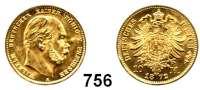 R E I C H S M Ü N Z E N,Preussen, Königreich Wilhelm I. 1861 - 188810 Mark 1872 A.