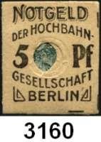 P A P I E R G E L D   -   N O T G E L D,Brandenburg BerlinHochbahn-Gesellschaft.  5 Pfg. o.D.