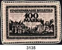 P A P I E R G E L D   -   N O T G E L D,Notgeld der besonderen Art Bielefelder Stoffgeld100 Mark 15.7.1921.  Mit weißer Häkelborte.  Grab. 26 e.