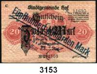 P A P I E R G E L D   -   N O T G E L D,Bayern HofLOT von 19 verschiedenen Scheinen von 5 Mark bis 500 Milliarden Mark.  Dabei auch wertbeständiges Notgeld (6x).  U.a. mit Keller 2404 g.