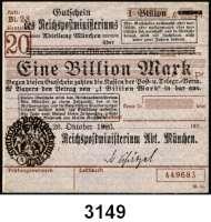 P A P I E R G E L D   -   N O T G E L D,Reichspost MünchenReichspostministerium,  1 Billion Mark 26.10.1923.  Brauner Hochdruckstempel 3.12.1923.  Mü/Gei/Grab. 508.4.