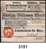 P A P I E R G E L D   -   N O T G E L D,Reichspost MünchenReichspostministerium,  50 Billionen Mark 26.10.1923.  Brauner Hochdruckstempel 3.12.1923.  Mü/Gei/Grab. 508.6.