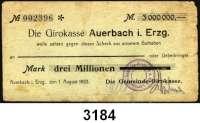 P A P I E R G E L D   -   N O T G E L D,Sachsen AuerbachGemeinde-Girokasse.  3 Millionen Mark 1.8.1923.  Scheck auf Girokasse Auerbach i. Erzg.  Nicht im Keller.  Zu Keller 186.b.