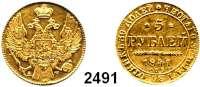 AUSLÄNDISCHE MÜNZEN,Russland Nikolaus I. 1825 - 18555 Rubel 1841, Sankt Petersburg.  (6g fein).  Bitkin 18.  Schön 75.  Craig 175.1 Fb. 155.  GOLD.