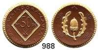 P O R Z E L L A N M Ü N Z E N,S T Ä D T E M Ü N Z E N Weixdorf-Lausa50 Pfennig 1921 braun, Rand, Rhombuseinfassung und Eichel mit den beiden Eichenblättern gold.  Menzel 26467.6.