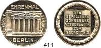 M E D A I L L E N,Städte BerlinSilbermedaille o.J. (Oertel, Berlin).  Auf das Ehrenmal für die Gefallenen Söhne des Vaterlandes.  35,7 mm.  18,82 g.  Rand : SILBER 990.