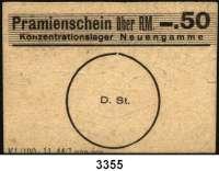 P A P I E R G E L D,L A G E R G E L D NeuengammePrämienschein über RM -,50.  Rückseitig handschiftlich