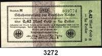 P A P I E R G E L D,Staatliches wertbeständiges Notgeld 0,42 Mark Gold = 1/10 Dollar  26.10.1923.  FZ: D 38.  Ros. WBN-12 a.