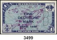 P A P I E R G E L D,BUNDESREPUBLIK DEUTSCHLAND 1 Deutsche Mark 1948.  Mit B-Perforation.  Ros. WBZ 14 b.