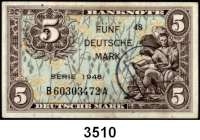 P A P I E R G E L D,BUNDESREPUBLIK DEUTSCHLAND 5 Deutsche Mark 1948.  Mit B - Stempel.  B....A.  Ros. WBZ-16 a.