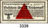 P A P I E R G E L D,Wehrmachtsausgaben des II. Weltkrieges Gutscheine der deutschen Kriegsgefangenenlager2 Reichsmark o.D.  Serie: 3.  Papier weiß.  Ros. DWM-25.