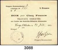 P A P I E R G E L D,B E S A T Z U N G S A U S G A B E N     I. W E L T K R I E G Militärausgaben in FrankreichEtappen-Kommandantur 7 (1.Armee).  5 Francs 27.7.1915.  Ausgestellt zu Coucy le Chateau.  Ros. EWK-56 g.