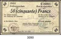 P A P I E R G E L D,B E S A T Z U N G S A U S G A B E N     I. W E L T K R I E G Militärausgaben in FrankreichEtappen-Inspection d. 2.Armee.