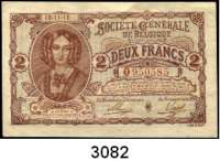 P A P I E R G E L D,Ausländische Geldscheine unter deutscher Besatzung BelgienSociete Generale de Belgique 1914-1918.  2 Francs 18.11.1916.  Ros. EWK-2.