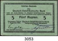 P A P I E R G E L D,D E U T S C H E      K O L O N I E N Deutsch-Ostafrika5 Rupien 1.11.1915.  E.  Ros. DOA-22 c.