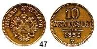 Österreich - Ungarn,Habsburg - Lothringen Franz Josef I. 1848 - 191610 Centesimi 1852 V, Venedig.  Prägung für Lombardei/Venetien.  Frühwald 1874.  Jl. 304.