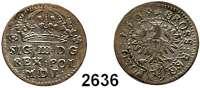 AUSLÄNDISCHE MÜNZEN,Polen Sigismund III. 1587 - 1632 Krongroschen 1609, Bromberg.  1,50 g.  Gum. 947.