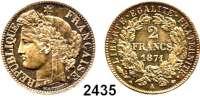 AUSLÄNDISCHE MÜNZEN,Frankreich 3. Republik 1870 - 1940 2 Francs 1871 A, Paris. Kahnt/Schön 126.  KM 817.1.  Gadoury 158.