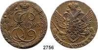 AUSLÄNDISCHE MÜNZEN,Russland Katharina II. 1762 - 1796 Kupfer - 5 Kopeken 1793 EM, Ekaterinburg.  Bitkin 647.  Cr. 59.3.