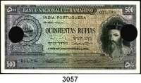 P A P I E R G E L D,AUSLÄNDISCHES  PAPIERGELD Port.Indien500 Rupias 29.11.1945.  Lochentwertung.  Pick 40 a.