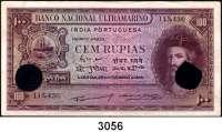 P A P I E R G E L D,AUSLÄNDISCHES  PAPIERGELD Port.Indien100 Rupias 29.11.1945.  Lochentwertung.  Pick 39.