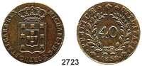 AUSLÄNDISCHE MÜNZEN,Portugal Michael I. 1828 - 1834 40 Reis 1832.  Kahnt/Schön 42.  KM 391.