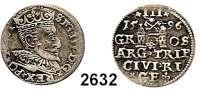 AUSLÄNDISCHE MÜNZEN,Polen Sigismund III. 1587 - 1632 3 Gröscher 1596, Riga.  2,21 g.  Iger R 96.1.  Haljak 1032.