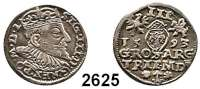 AUSLÄNDISCHE MÜNZEN,Polen Sigismund III. 1587 - 1632 3 Gröscher 1593 für Litauen.  2,45 g.  Iger V 93.1.