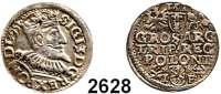 AUSLÄNDISCHE MÜNZEN,Polen Sigismund III. 1587 - 1632 3 Gröscher 1595, Fraustadt.  2,49 g.  Iger W 95.  Gum. 1029.