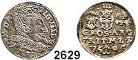 AUSLÄNDISCHE MÜNZEN,Polen Sigismund III. 1587 - 1632 3 Gröscher 1595 für Litauen.  2,41 g.  Iger V 95.1 a.