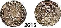 AUSLÄNDISCHE MÜNZEN,Polen Stephan Bathory 1576 - 1586 3 Gröscher 1581 für Litauen.  2,45 g.  Iger V 81.3.