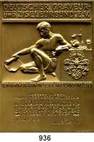 M E D A I L L E N,Varia  Vergoldete einseitige Bronzeplakette o.J.  Deutscher Graveur- und Ziseleurbund - In dankbarer Anerkennung.  71,6 x 100,3 mm.  197,47 g.  Im Originaletui.