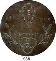 M E D A I L L E N,Varia  Bronzeplakette 1962.  12. August 1897 / 1962.  Rs.  Goethezitat