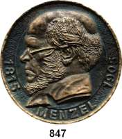 M E D A I L L E N,Personen Menzel, Adolf von Einseitige moderne Bronzegußplakette o.J.  Kopf nach links.  91 mm.  239,4 g.