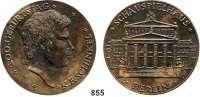 M E D A I L L E N,Personen Schinkel, Karl Friedrich Bronzegußmedaille 1981 (Günzel).  Zum 200. Geburtstag.  Kopf nach rechts. / Schauspielhaus Berlin.  87 mm.  232,2 g.