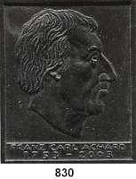 M E D A I L L E N,Personen Achard, Franz Carl Einseitige Bronzegußplakette und einseitige Weißmetallplakette 2003 (Günzel).  Auf seinen 250. Geburtstag.  66 x 80 mm und 71 x 85 mm.  112,6 g. und 110,3 g.  Achard entwickelte die Technik zur Herstellung von Zucker aus weißen Futterrüben. Er gründete 1801 in Kunern (Preußen) die erste Rübenzuckerfabrik.