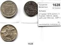 AUSLÄNDISCHE MÜNZEN,Schweiz LOTS    LOTS    LOTS 2 Franken 1878 (schön); 5 Franken 1944 St. Jakob (prfr) und 1952 (vz).  LOT 3 Stück.