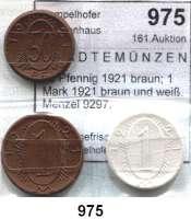 P O R Z E L L A N M Ü N Z E N,S T Ä D T E M Ü N Z E N Gollnow 50 Pfennig 1921 braun; 1 Mark 1921 braun und weiß.  Menzel 9297.  LOT 3 Stück.